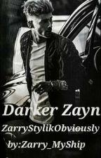 //Darker Zayn: Zarry Mpreg// by Zarry_MyShip