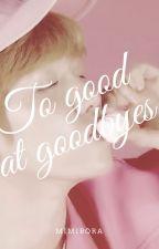 Too good at goodbyes (Baekyeol/Chanbaek) by JaviHernandezG