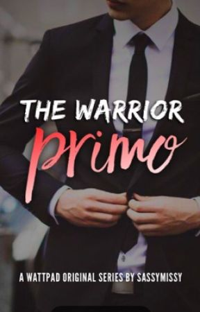 The Warrior 3: Primo [Editing] by sassymissy