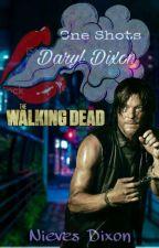 One Shots ·Daryl Dixon· (2) by SoyNievesDixon