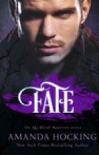 Fate (My Blood Approves Book #2) by Marazaza