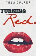 Turning Red - On hold by Tsunlukaret