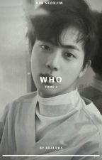 Who Are You (你是誰) [ Tome 2 ] [ K.Seokjin - BTS ] by real__kyung