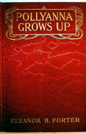 POLLYANNA GROWS UP (Completed) by eleanorhporter