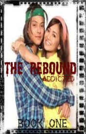 The Rebound (KathNiel) [FIN.] by Addicted_