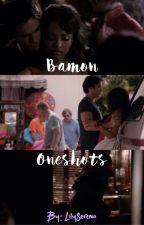 Bamon Oneshots by LilySerena