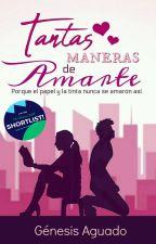 Tantas Maneras de Amarte © by genesis2811