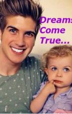 Dreams Come True / A Joey Graceffa Fan Fiction by 7megacowgirl