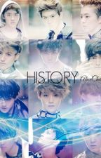 [T] History [Longfic|EXO| Kristao, Chanbeak, Hunhan, Minchen,Kaisoo,SuLay] DROP by AliceChil