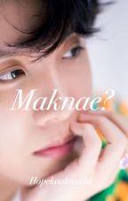 Maknae? by Hopekookworld