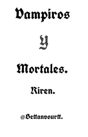 Vampiros y Mortales /Riren/Omegaverse/Levi x Eren. by Histori30