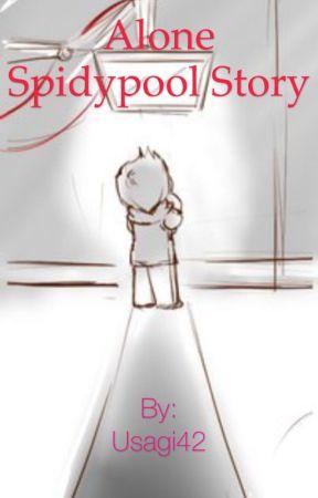 Alone (Spidypool Fanfic) by Usagi42