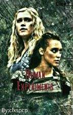 Human Experiments  ◇  Clexa by clxspcp