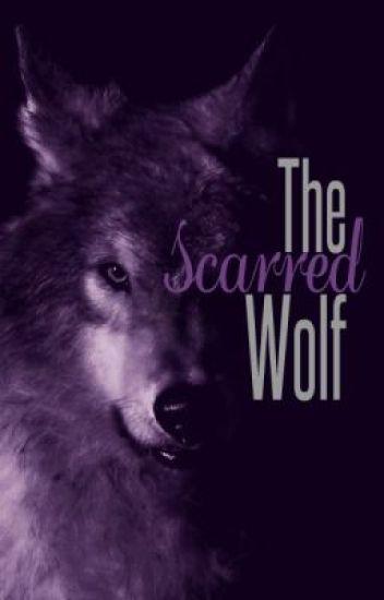 The Scarred Wolf - Tylar - Wattpad