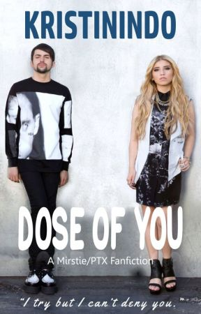 DOSE OF YOU by Kristinindo