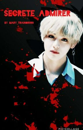 Secret Admirer (Yandere Taehyung X Reader) by mary_trainor999
