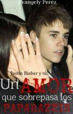 Un amor que sobrepasa los paparrazis Justin Bieber y Tú by __evaaperez