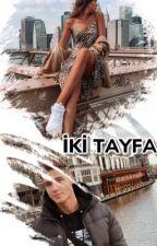 İki Tayfa by RabiaaErsoyy