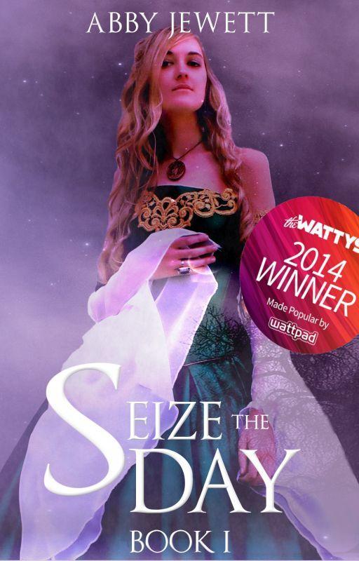 Seize the Day (Wattys 2014 Award Winner) by KatieSpektor