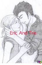 Divergent Fanfiction Eric And Tris by silverhawks2002