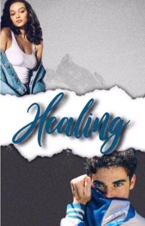Healing  by cameronboycequeen