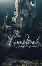 The Unnaturals by IneffableBibliophile