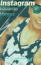 instagram ; eduardo vargas by PR0BLM