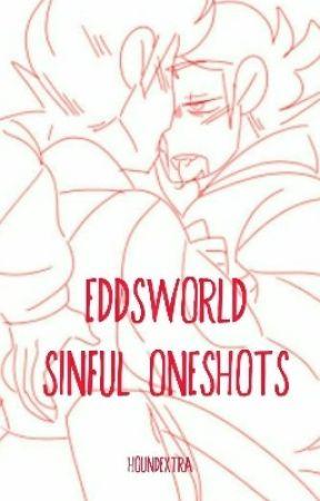 Eddsworld TomTord/EddMatt Lemon/Smut Oneshots (WARnINg RealLY SinFUl) by HoundExtra