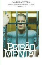 Prisão Mental by im_brasileira