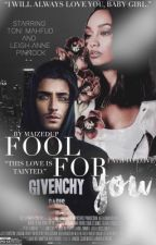 Fool For You | BWWM  by maizedup
