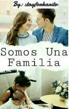 Somos Una Familia[ruggarol] by -SevillaPasquarelli-