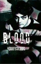 blood -frerard by HorrificDemons