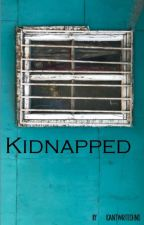 Kidnapped by ICantWriteOhNo