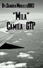 """""""Mila"""" Camren (camila g!p) by SandraMorales980"""