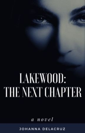 Lakewood: The Next Chapter by angel48183