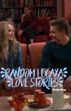 random lucaya love stories! by dwibsabrina