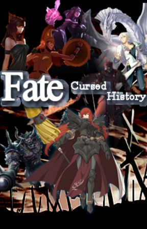 Fate / Cursed History by CharlieAldo