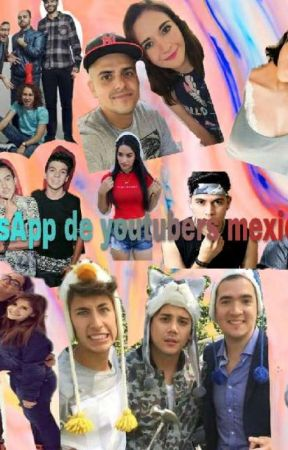 Whatsapp De Youtubers Mexicanos Kimberly Bonita Wattpad