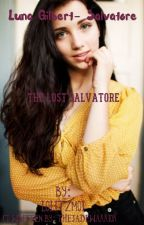 The Lost Salvatore: Luna Gilbert-Salvatore(1) by lolitzmoi