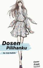 DOSEN PILIHANKU by AulyNZ