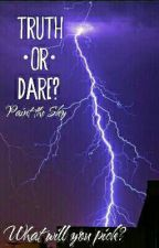 Truth or Dare? [An Interactive Story]  by PaintYourSky