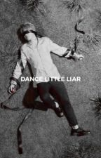 • dance little liar • [joshler] by Axilo_