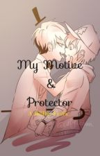 My Motive and Protector •-BillDip-• by AsuIsAnIssue