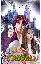 1004 ( Angel ) [ Jungkook x SinB ][SinKook] by Ayapark13