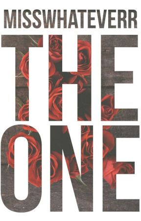 The One by misswhateverr
