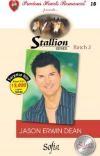 Stallion Series 16: Jason Erwin Dean Complete (Unedited) by sofia_jade6