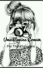 Uma menina comum. by Thatasalvatore