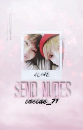 ♚ Send Nudes || VKook/TaeKook Texts by taetae_71