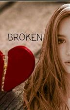 BROKEN by LilBeanKenzie