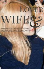 [FULL] Vợ Và Người Tình [JENROSE]  by _MeoLe11_